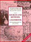 Sources and Methods for Family and Community Historians : A Handbook, , 052159992X