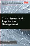 Crisis, Issues and Reputation Management, Griffin, Andrew, 0749469927