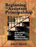 Beginning the Assistant Principalship : A Practical Guide for New School Administrators, , 076193992X