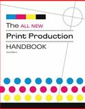 The All New Print Production Handbook, David Bann, 082309992X