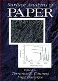 Surface Analysis of Paper, Terrance E. Conners, Sujit Banerjee, 0849389925