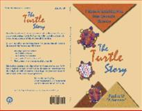 The Turtle Story : 7 Steps to Breaking Free from Domestic Violence, Mansfield, Pauline, 0975879928