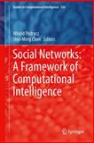 Social Networks: a Framework of Computational Intelligence, , 3319029924