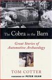 The Cobra in the Barn, Tom Cotter, 0760319928