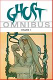 Ghost Omnibus Volume 1, Eric Luke, 1593079923
