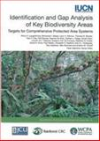 Identification and Gap Analysis of Key Biodiversity Areas : Targets for Comprehensive Protected Area Systems, Langhammer, Penny F. and Bakarr, Mohamed I., 283170992X