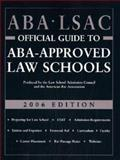 ABA-LSAC Official Guide to ABA-Approved Law Schools, 2005 Edition, , 0942639928
