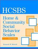 Home and Community Social Behavior Scales Rating Form, Merrell and Caldarella, 1557669929