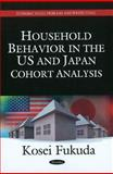 Household Behavior in the US and Japan, Kosei Fukuda, 1608769925