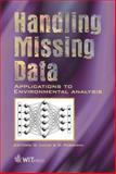 Handling Missing Data : Applications to Environmental Analysis, , 1853129925