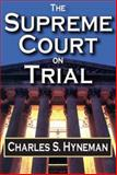 The Supreme Court on Trial, Hyneman, Charles S., 0202309924