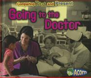 Going to the Doctor, Rebecca Rissman, 1432989928