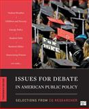 Issues for Debate in American Public Policy 13th Edition, , 1452239924