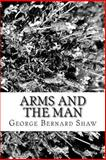 Arms and the Man, George Bernard Shaw, 1482799928