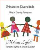 Unity in Diversity, Melanie Lotfali, 1494439921
