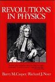 Revolutions in Physics, Casper, Barry M. and Noer, Richard J., 039309992X