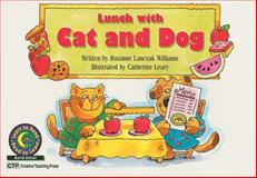 Lunch with Cat and Dog, Rozanne Lanczak Williams, 0916119920