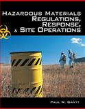 Hazardous Materials : Regulations, Response and Site Operations, Gantt, Paul, 1418049921