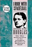 I Rode with Stonewall, Henry Kyd Douglas, 1469609924