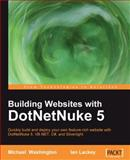 Building Websites with DotNetNuke 5, Michael Washington, 1847199925