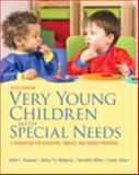 Very Young Children with Special Needs, Howard, Vikki F. and Williams, Betty Fry, 0133399923