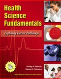 Health Science Fundamentals, Badasch, Shirley A. and Chesebro, Doreen S., 0136059929
