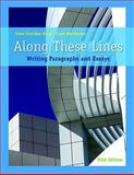 Along These Lines : Writing Paragraphs and Essays (with MyWritingLab Student Access Code Card), Biays, John Sheridan and Wershoven, Carol, 0205669921