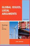 Global Issues, Local Arguments : Readings for Writing, Johnson, June, 020573992X