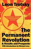 The Permanent Revolution and Results and Prospects, Trotsky, Leon, 0902869922