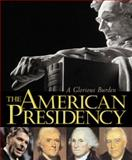The American Presidency, Lonnie G. Bunch and Spencer R. Crew, 1560989920