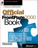 Official Microsoft FrontPage 2000 Book, Polonsky, W. Brett and Lehto, Kerry A., 1572319925