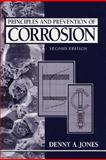 Principles and Prevention of Corrosion, Jones, Denny A., 0133599930