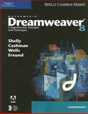 Macromedia Dreamweaver 8 : Comprehensive Concepts and Techniques, Shelly, Gary B. and Cashman, Thomas J., 1418859931