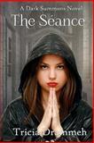 The Seance, Tricia Drammeh, 1491029935