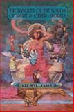 The Banquet of the Lords of Night and Other Stories, Liz Williams, 1892389932