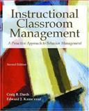 Instructional Classroom Management : A Proactive Approach to Behavior Management, Darch, Craig B. and Kame'enui, Edward J., 0130139939