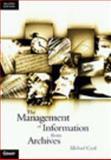 The Management of Information from Archives 9780566079931
