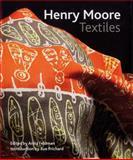Henry Moore Textiles, Anita Feldman-Bennett and Sue Pritchard, 0853319936