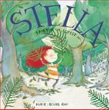 Stella - Fairy of the Forest, Marie-Louise Gay, 0888999933