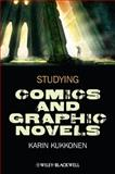 Studying Comics and Graphic Novels, Kukkonen, Karin, 111849993X