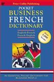 Pocket Business French Dictionary, Collin, Peter Hodgson, 1901659933
