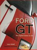 Ford GT, Larry Edsall, 0760319936