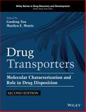 Drug Transporters : Molecular Characterization and Role in Drug Disposition, Second Edition, You, 1118489934