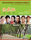 Developing Chinese Fluency - An Introductory Course, Zhang, Phyllis, 1133309933