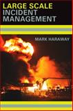 Large Scale Incident Management, Haraway, Mark, 1428359931