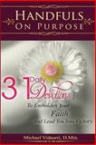 Handfuls on Purpose, Michael Vidaurri, 1495209938