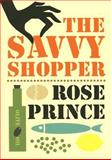 The Savvy Shopper, Rose Prince, 0007219938