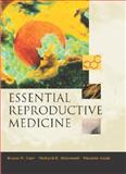 Essential Reproductive Medicine, Carr, Bruce R. and Blackwell, Richard E., 0071409939