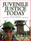 Juvenile Justice Today, Vito, Gennaro F. and Simonsen, Clifford E., 0130119938