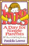 A Hug a Day for Single Parents, Patricia Lorenz, 0892839937